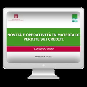 Novità e operatività in materia di perdite sui crediti