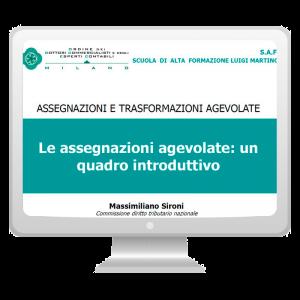 Assegnazioni e trasformazioni agevolate: quadro introduttivo