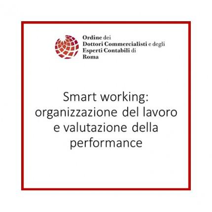 Smart working: Organizzazione del lavoro e valutazione della performance