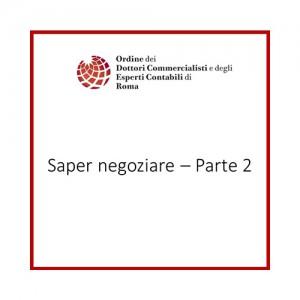 Saper negoziare - Parte 2