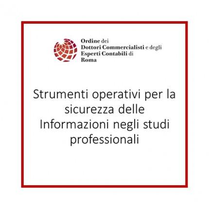 Strumenti operativi per la sicurezza delle Informazioni negli studi professionali